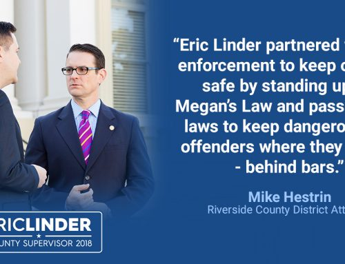 District Attorney Mike Hestrin Endorses Eric Linder for Riverside County Supervisor